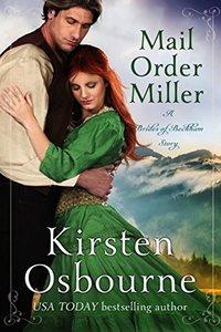 Mail Order Miller (Brides of Beckham Book 24) - Published on Jun, 2018
