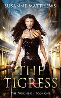 The Tigress: The Punishers: Book One