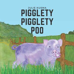 Pigglety Pigglety Poo