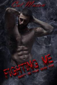 Fighting Me (Shaft on Tour, #5)