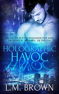 Holographic Havoc