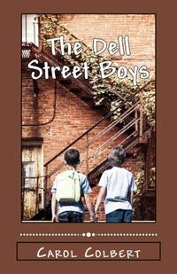 The Dell Street Boys (Dell Street Series) (Volume 1)