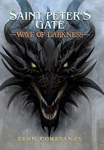 Saint Peter's Gate: Wave of Darkness