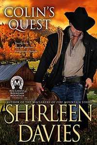 Colin's Quest (MacLarens of Boundary Mountain Historical Western Romance Book 1) - Published on Nov, 2015