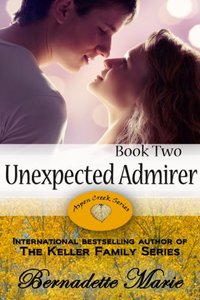Unexpected Admirer (Aspen Creek Book 2)