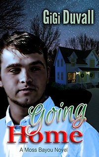 Going Home (Moss Bayou Book 9)