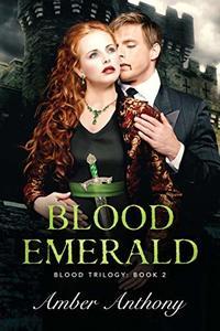 Blood Emerald (Blood Trilogy) - Published on Jul, 2020