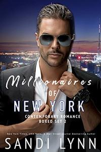 Millionaires of New York Boxed Set 2: Featuring Four Standalone Millionaire Romance Novels Set In New York City