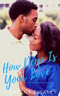 How Deep Is Your Love (The Love Chronicles  Book 3) - Published on Nov, 2017
