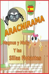 ARACNIRAMA. MAGNUS y MOLLY y las SILLAS FLOTANTES: Libro de fotos para niños. Nuevos 2020 (Spanish Edition)