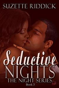 Seductive Nights (The Night Series Book 3) - Published on Mar, 2019