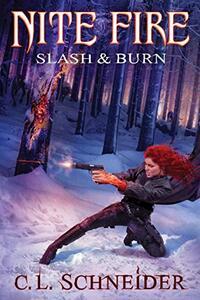 Nite Fire: Slash & Burn (Volume 4) - Published on Mar, 2021