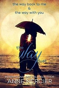 The Way Duet: Books 1 & 2