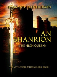 An Bhanrion (The High Queen): The Adventures of Fiona Clark, Book 2