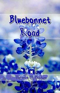 Bluebonnet Road - Published on Apr, 2018