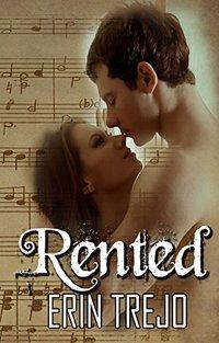 Rented: A Rockstar Romance