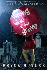 Wrong Side of the Grave (Mothman Mysteries)