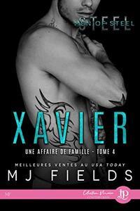 Xavier: Une affaire de famille #4 (French Edition)