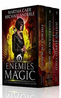The Leira Chronicles Boxed Set Three (Books 7-9): (Enemies of Magic, Guardians of Magic, Justice Served Cold) (The Leira Chronicles Boxed Sets Book 3)