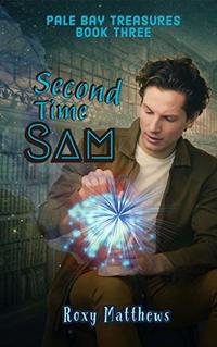 Second Time Sam (Pale Bay Treasures Book 3)