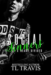 Social Sinners: A Heart Divided (Social Sinners Series Book 3) - Published on Dec, 2019