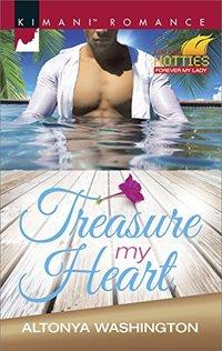 Treasure My Heart (Kimani Hotties)