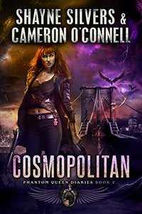Cosmopolitan: Phantom Queen Book 2 - A Temple Verse Series (The Phantom Queen Diaries)