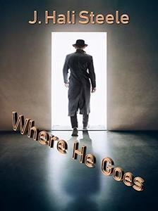 Where He Goes