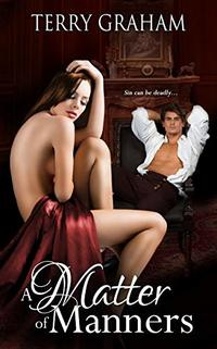 A Matter of Manners (Shades of Sin Book 1) - Published on Jan, 2020