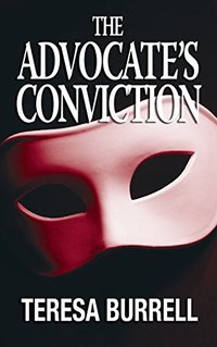 The Advocate's Conviction (The Advocate Series Book 3) - Published on May, 2012