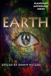 Planetary Anthology Series: Earth (Tuscany Bay's Planetary Anthology Series Book 6)