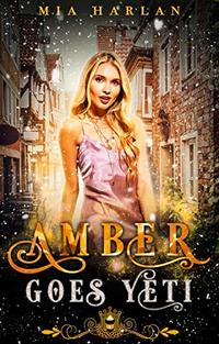 Amber Goes Yeti: A Reverse Harem Short Story (Jewels Cafe) - Published on Jul, 2020