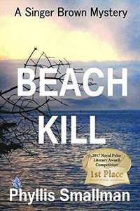 Beach Kill (A Singer Brown Mystery Book 2)