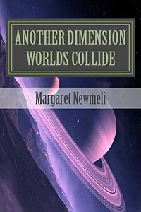 Another Dimension Worlds Collide (Family Book 2)