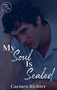 My Soul Is Sealed (Sealed With a Kiss Book 6) - Published on Nov, 2019