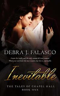 Inevitable (The Tales of Chapel Hall Book 1)