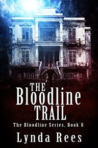 The Bloodline Trail (The Bloodline Series Book 8)