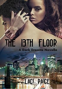 The 13th Floor: A Dark Dreams Novella #1