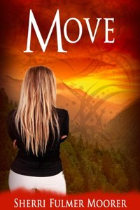 Move, Book One of The Tanger Falls Mystery