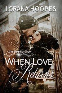 When Love Returns (Star Lake)