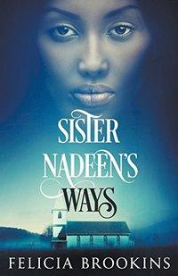 Sister Nadeen's Ways