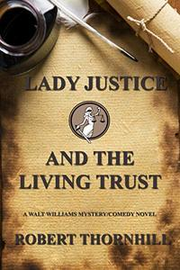 Lady Justice and the Living Trust - Published on May, 2019