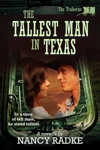 The Tallest Man in Texas (The Traherns, #7) (The Trahern Western Pioneer Series)