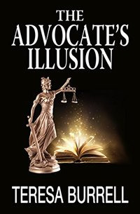 The Advocate's Illusion (The Advocate Series Book 9)