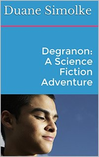 Degranon: A Science Fiction Adventure (Taldra Book 1)
