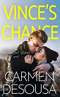 Vince's Chance (Midnight Sons Book 3) - Published on May, 2020