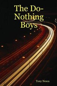The Do-Nothing Boys