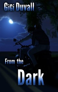 From the Dark (Moss Bayou Book 2)