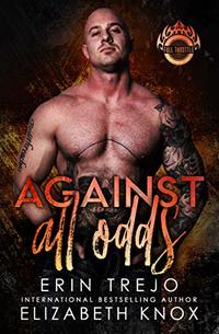 Against All Odds (Full Throttle Book 1)