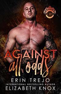 Against All Odds (Full Throttle Book 1)